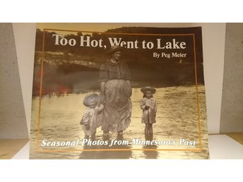 To hot went To lake  peg meier