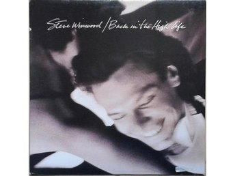 Steve Winwood title* Back In The High Life* Pop Rock, Synth-pop LP Canada