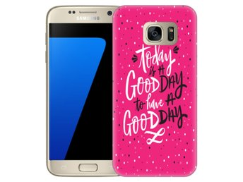 Samsung Galaxy S7 Skal Good Day