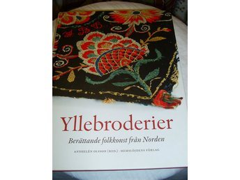 yllebroderier berättande folkkonst från norden