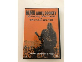 Black Label Society- Boozed, Broozed & Broken-Boned