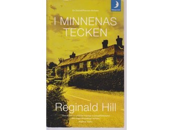 Reginald Hill: I minnenas tecken