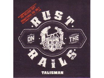Rust On The Rails-Talisman / Promo CD