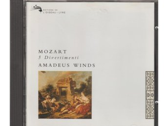 Mozart: Wind Divertimenti