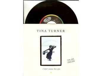 Tina Turner  - 7´ I don´t wanna lose you / Steel Claw  1989  VG++