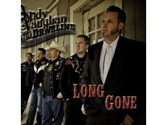 Andy Vaughan and The Driveline - Long Gone - CD NY - FRI FRAKT