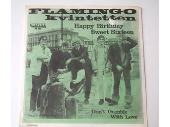 "Flamingokvintetten / Happy Birthday Sweet Sixteen 7"" 1968"