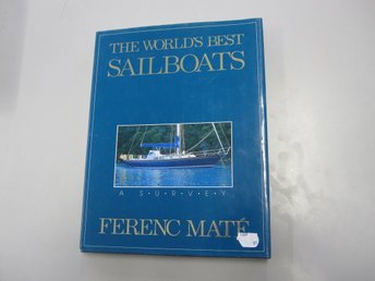 The worlds best sailboats - Ferenc Mate