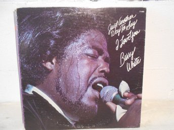SOUL LP REA !!!!! Barry White - Just Another Way To Say I Love You  !!!!!