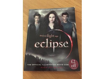 The twilight saga eclipse - Official illustrated movie companion