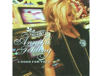 Annika Fehling - Good For You: The Best - CD NY - FRI FRAKT