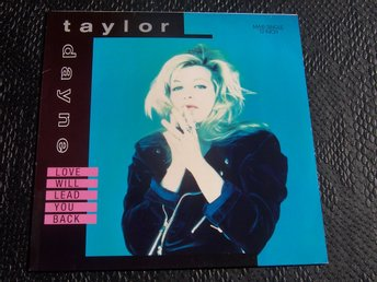 "TAYLOR DAYNE - LOVE WILL LEAD YOU BACK 12"" 1990"