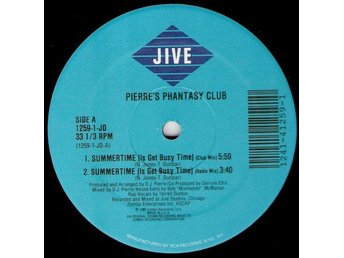 "Pierre´s Phantasy Club – Summertime (is get busy time) (Jive 12"" singel)"