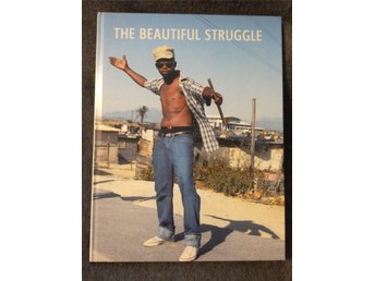 The Beautiful Struggle.  Per Englund. Mmamli Figlan