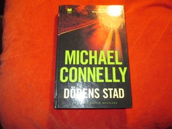 Michael Connelly - Dödens stad