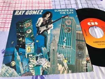 "RAY GOMEZ - SUMMER IN THE CITY 7"" 1980"