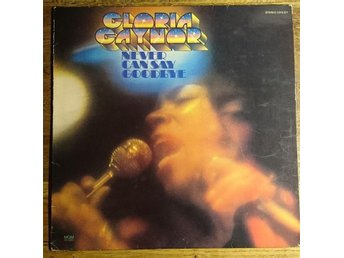 Gloria Gaynor - Never Can Say Goodbye 2315 321 1975