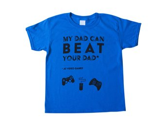 My Dad Can Beat Your Dad - Kids Premium Blue Tee 170