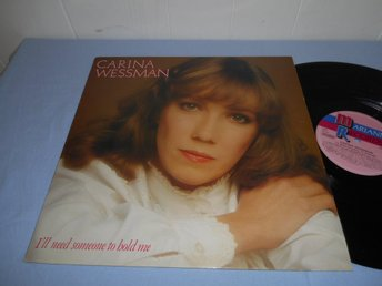 Carina Wessman - I'll Need Someone To Hold Me (LP)