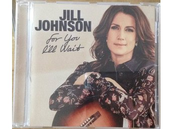 "Jill Johnson   CD  ""For you !íi wait"""