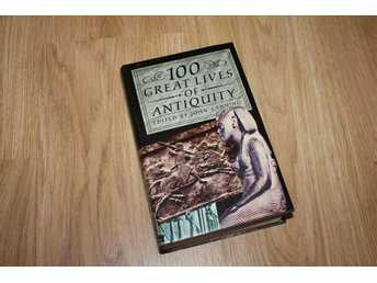 100 Great Lives of Antiquity - John Canning