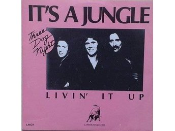 Three Dog Night title*  It's A Jungle Out There / Livin' It Up* Pop Rock Scandin
