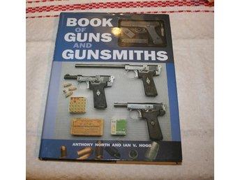 BOOK OF GUNS AND GUNSMITHS. VAPENBOK - Stockholm - BOOK OF GUNS AND GUNSMITHS. VAPENBOK - Stockholm