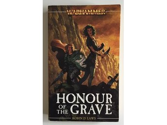 Honour of the Grave - Angelica Fleisher - Warhammer Fantasy - Robin D. Laws