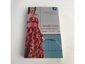Bok, Som stilla vatten, Jennifer Lauck, Pocket, ISBN: 9789170010385, 2003