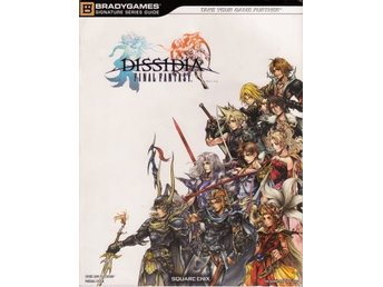 Dissidia: Final Fantasy - Official Strategy Guide (Bradygames) (Beg)