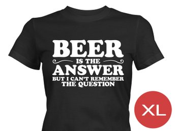 Beer Is The Answer T-Shirt Tröja Rolig Tshirt med tryck Svart DAM XL