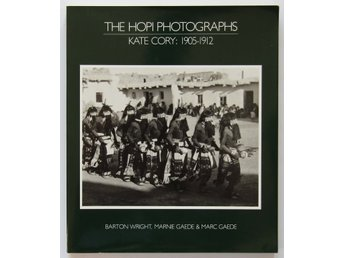 The Hopi Photographs - Kate Cory: 1905-1912