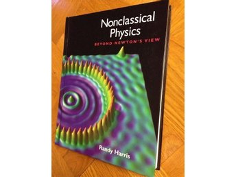 Nonclassical Physics av Randy Harris, nyskick