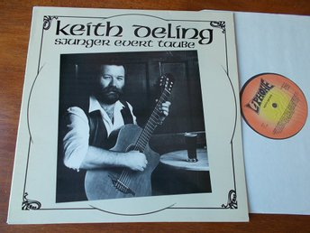 KEITH DELING - sjunger Evert Taube, LP Liphone 1989 Toppex!