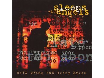CD -Neil Young And Crazy Horse ‎– Sleeps With Angels