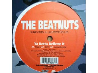 The Beatnuts ‎– Ya Betta Believe It - 12!""