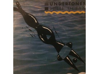 THE UNDERTONES JULIE OCEAN/KISS IN THE DARK