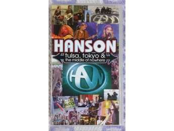 VHS HANSON Tulsa, Tokyo and the middle of nowhere (90-tal, nostalgi)