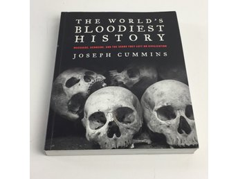 Bok, The World's Bloodiest History, Joseph Cummins, Häftad