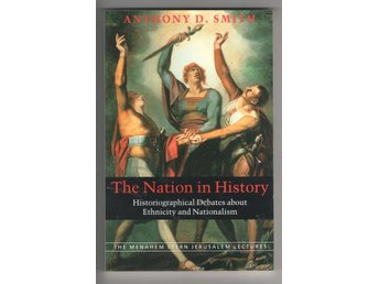 The Nation in History - Anthony D. Smith
