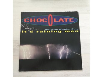 "CHOCOLATE - IT´S RAINING MEN. (12"")"