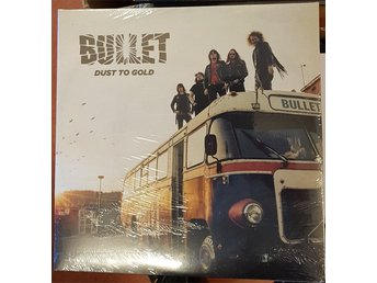 "Bullet ""Dust to gold""2LP+CD"