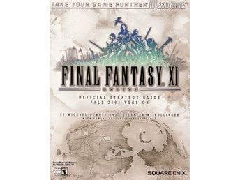 Final Fantasy XI Online - Official Strategy Guide (Bradygames) (Beg)