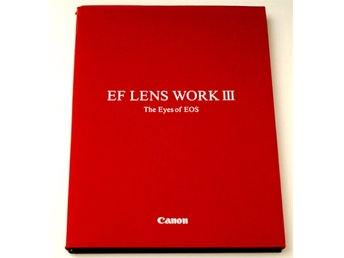 Canon EF Lens Work III / The Eyes of EOS