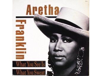 LP Aretha Franklin What you see is what you sweat