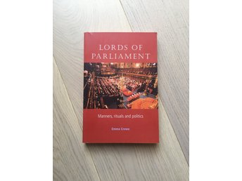 Lords of parliament - Emma Crewe