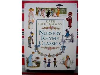 NURSERY RHYME CLASSICS Kate Greenaway 1988