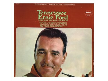 TENNESSEE ERNIE FORD - I Can't Help It If I'm Still In Love With You - LP (1980)