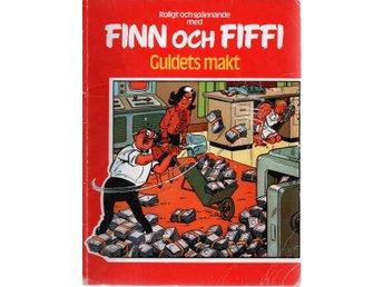 Willy Wandersteen: Finn och Fiffi Guldets makt - Gammelstad - Willy Wandersteen: Finn och Fiffi Guldets makt - Gammelstad