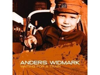 CD ANDERS WIDMARK - WAITING FOR A TRAIN - ny